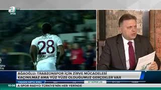 Ahmet Ağaoğlu - Yaşasın Hafta Sonu  - Trabzonspor -  Aspor - 06.05.2018