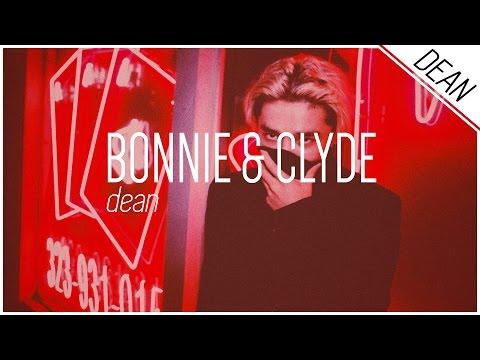 BONNIE & CLYDE - DEAN ; Hangul/Romanized/English Lyrics