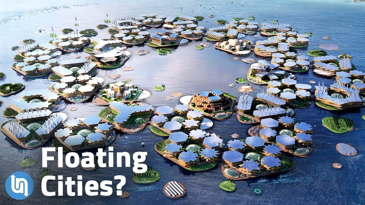Our Future of Living on the Water – Floating Cities?