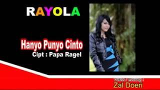 Rayola - Hanyo Punyo Cinto (Official Music Video)