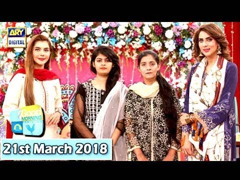 Good Morning Pakistan - 21st March 2018 - ARY Digital Show