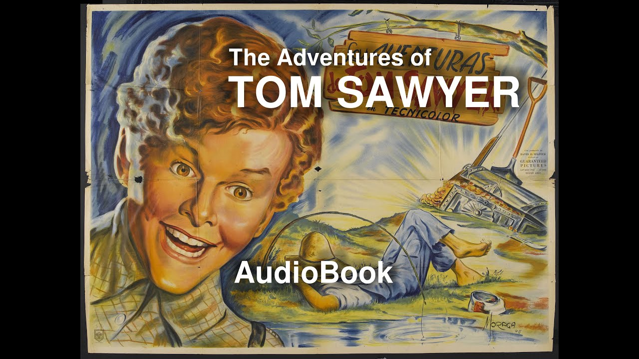 The Adventures of Tom Sawyer Chapters 9,10 Illustrated Remastered ...