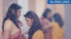 Hindi Short Film on Girl who like Girl - Blured Lines  BFF  Short Film