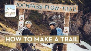 Trailwork Jochpass Trail