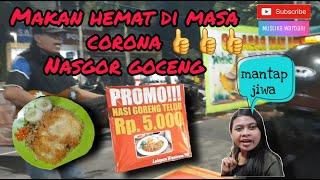 Makan hemat di masa corona Nasgor promo 5k aja with english sub