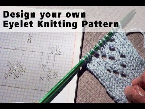 Knitting Pattern Design : How to Design Your Own Knitting Pattern - YouTube