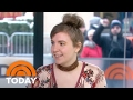 Lena Dunham Talks Final Season Of 'Girls,' And Flusters Maria Shriver | TODAY