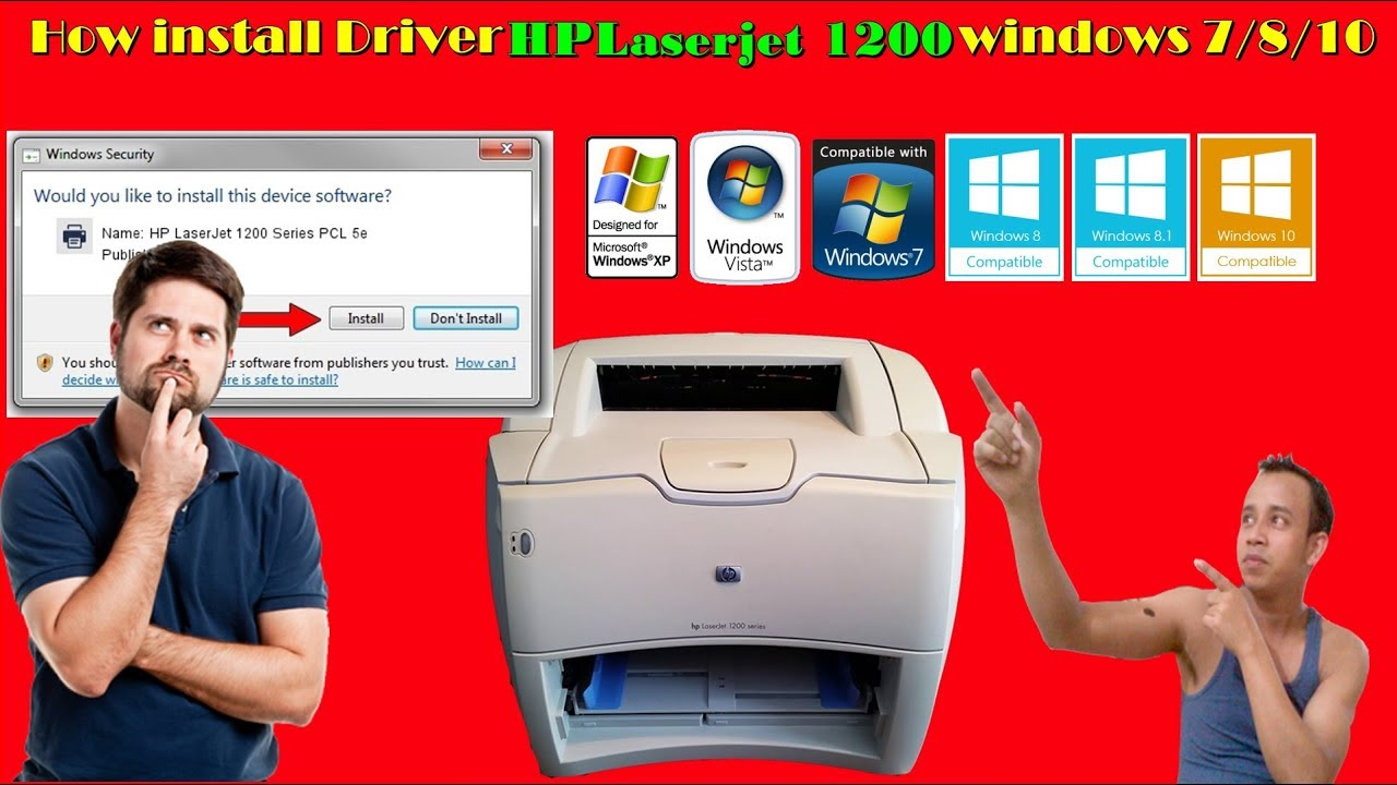 Hp laserjet 1200 driver downloads.