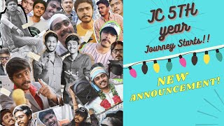 Jc's 5th Year journey starts | New Announcement | Hari&Naresh
