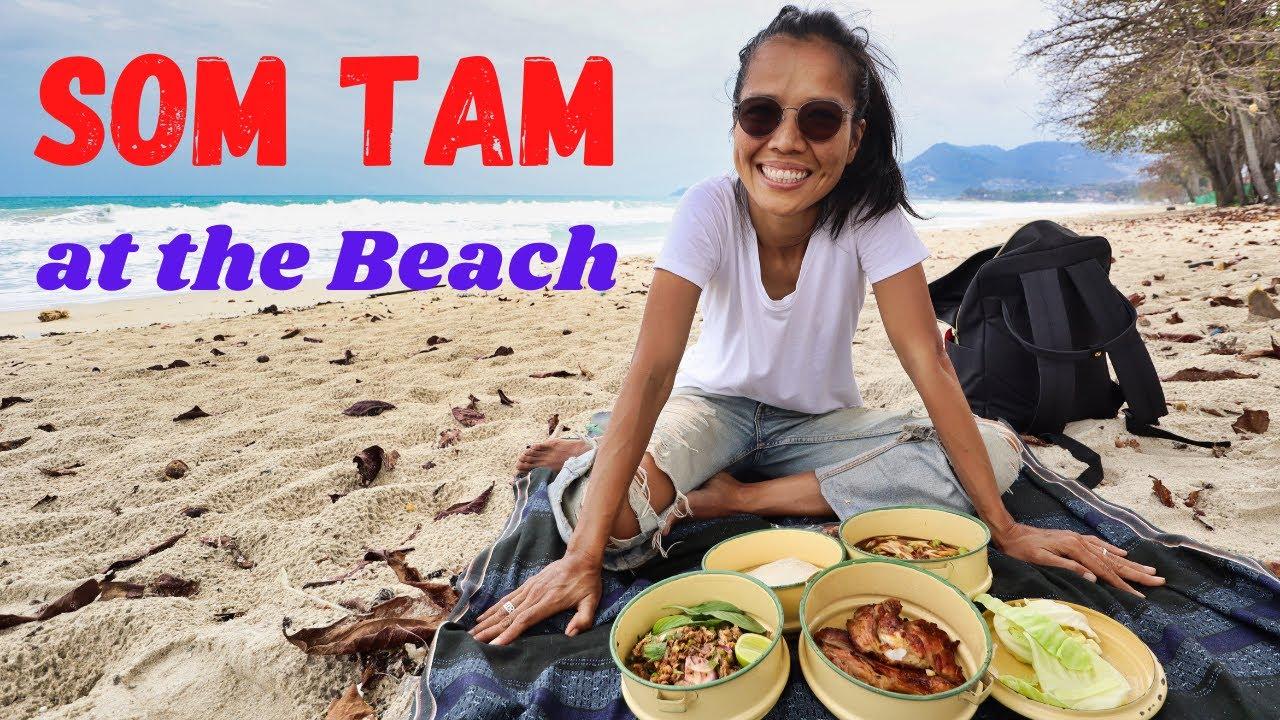 Das beste Som Tam auf Koh Samui - Isaan Picknick am Chaweng Beach