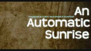 Watch An Automatic Sunrise January 18th video