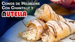 Conos o Canutillos de Hojaldre de Chantilly y Nutella