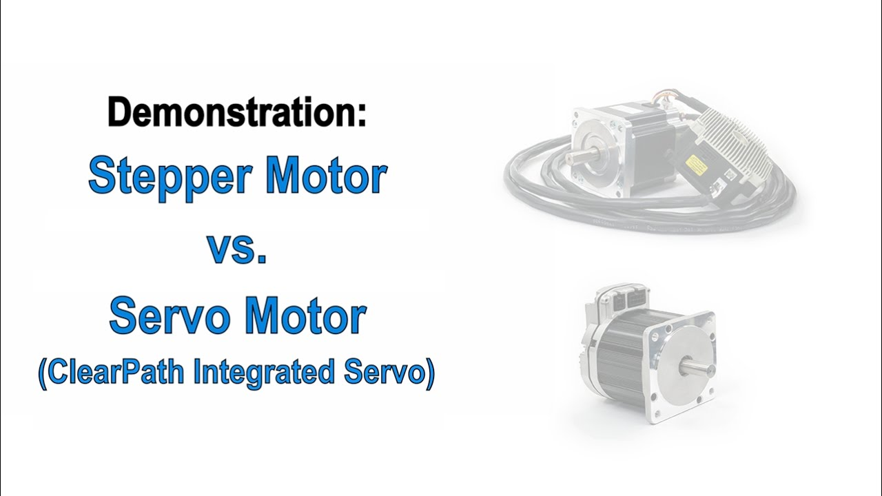 stepper motors vs servo motors a teknic demonstration