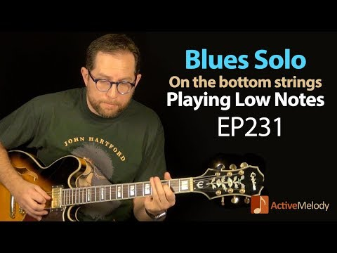 Learn a blues solo composition using low notes (bottom 3 strings - blues guitar lesson - EP231
