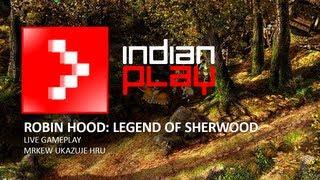 LIVEPLAY: Robin Hood: Legend of Sherwood   INDIAN PLAY