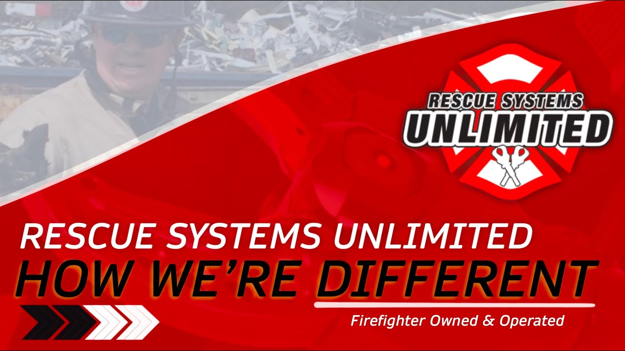 The Rescue Systems Unlimited Difference - Firefighter Owned & Operated