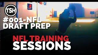 NFL Training Sessions #001   12.27.18   NFL Draft Prep