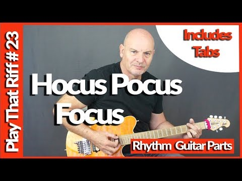 Learn To Play Hocus Pocus by Focus, Guitar Lesson