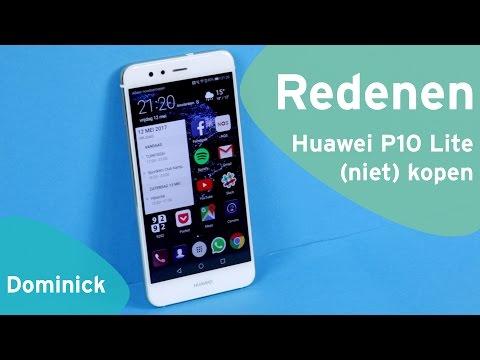 5 redenen om de Huawei P10 Lite (niet) te kopen (Dutch)
