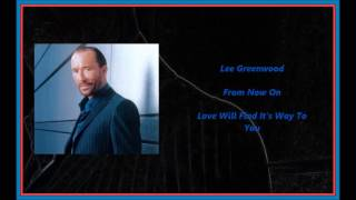 Watch Lee Greenwood From Now On video