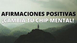 AFIRMACIONES POSITIVAS PARA CAMBIAR EL CHIP MENTAL | CAMBIAR LA MENTALIDAD Y ACTITUD | ❤ EASY ZEN