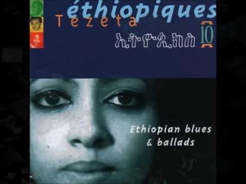 Mulatu Astatke / Tèsfa Maryam Kidané - Tezeta (Nostalgia)