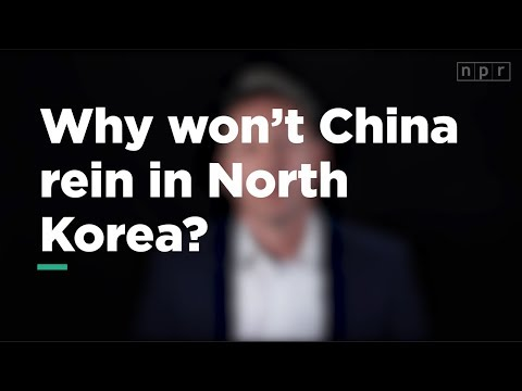 Why Won't China Rein in North Korea | Let's Talk | NPR