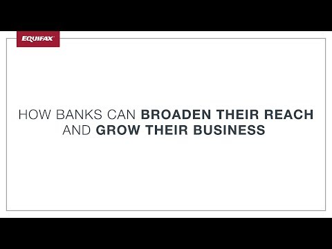 How Banks can Broaden their Reach and Grow their Business