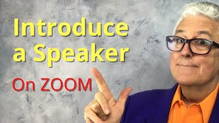 How to Introduce a Speąker on Zoom