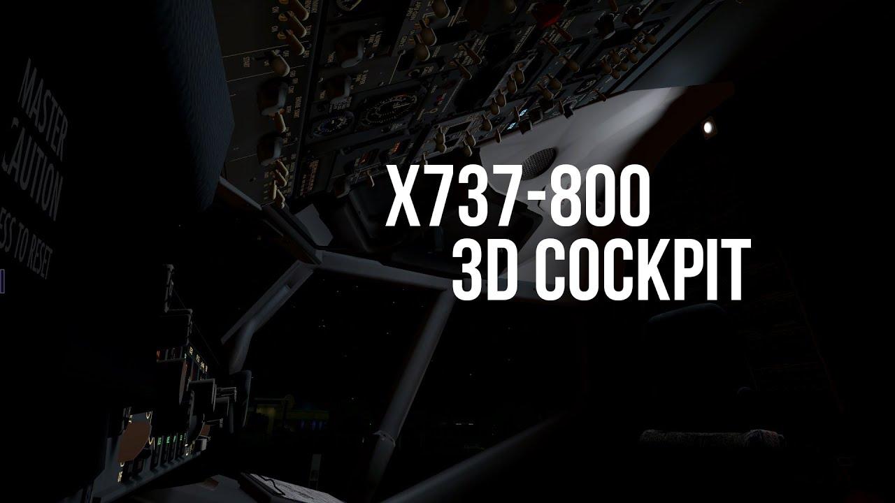 X-Plane 10| x737-800 v5 3D Cockpit !!