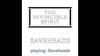 The Invincible Spirit - Saveheads