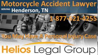 Henderson Motorcycle Accident Lawyer & Attorney, Tennessee