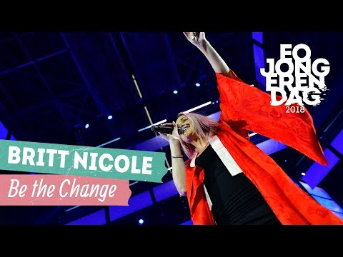 BRITT NICOLE - BE THE CHANGE [LIVE at EOJD 2018]