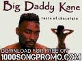 big daddy kane - it's hard being the kane - Taste Of Chocola thumb