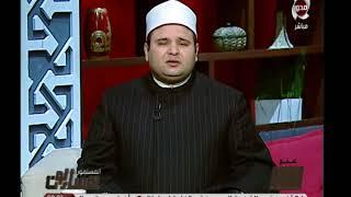 الشيخ حازم جلال: يجب علي كل أنسان ان يؤسس أسرتة علي العفة ليكون بجوار النبي