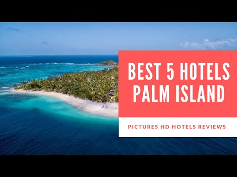 Top 5 Best Hotels in Palm Island, St. Vincent and the Grenadines - sorted by Rating Guests