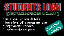 What is Student Loans|Education loan | Student Loan Interest Rates | Complete Details