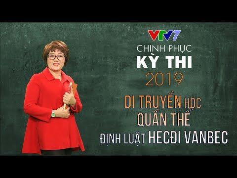 Di truyền học quần thế - Định luật Hacdi Vanbec   Chinh phục kỳ thi 2019   Môn Sinh học