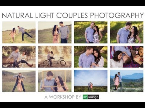 df153aa89 Natural Light Couples Photography Workshop Introduction - A 2 DVD Workshop  Collection by SLR Lounge