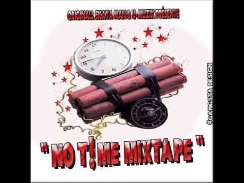 "Skaya_Pé Pa Compté Si Zot_PROMO ""No Time Mixtape""_U-Muzik*"