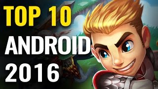 Top 10 Best Android Mobile Games of 2016 | Games Of The Year