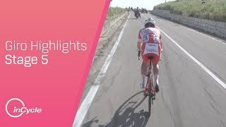 Giro d'Italia 2018 | Stage 5 Highlights | inCycle