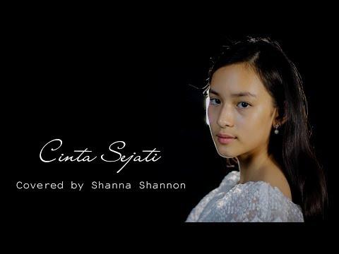 Shanna Shannon - Cinta Sejati (Cover) OST. Habibie & Ainun