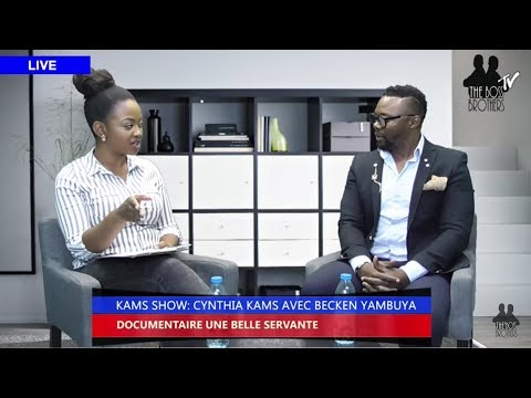 Kams Show avec BECKEN YAMBUYA le réalisateur du documentaire UNE BELLE SERVANTE