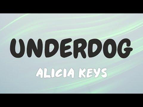 AliciaKeys - Underdog (Lyrics)