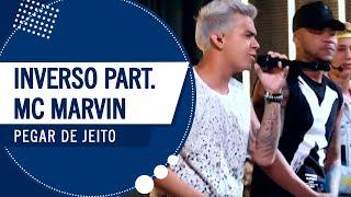 FM O Dia - Inverso Part. MC Marvin - Pegar de Jeito