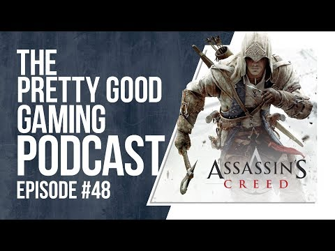 Microtransactions in 2018 + Assassin's Creed's Future    Pretty Good Gaming Podcast #48