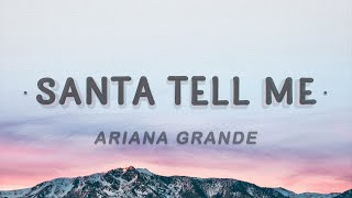Ariana Grande Santa Tell Me Lyrics.mp3