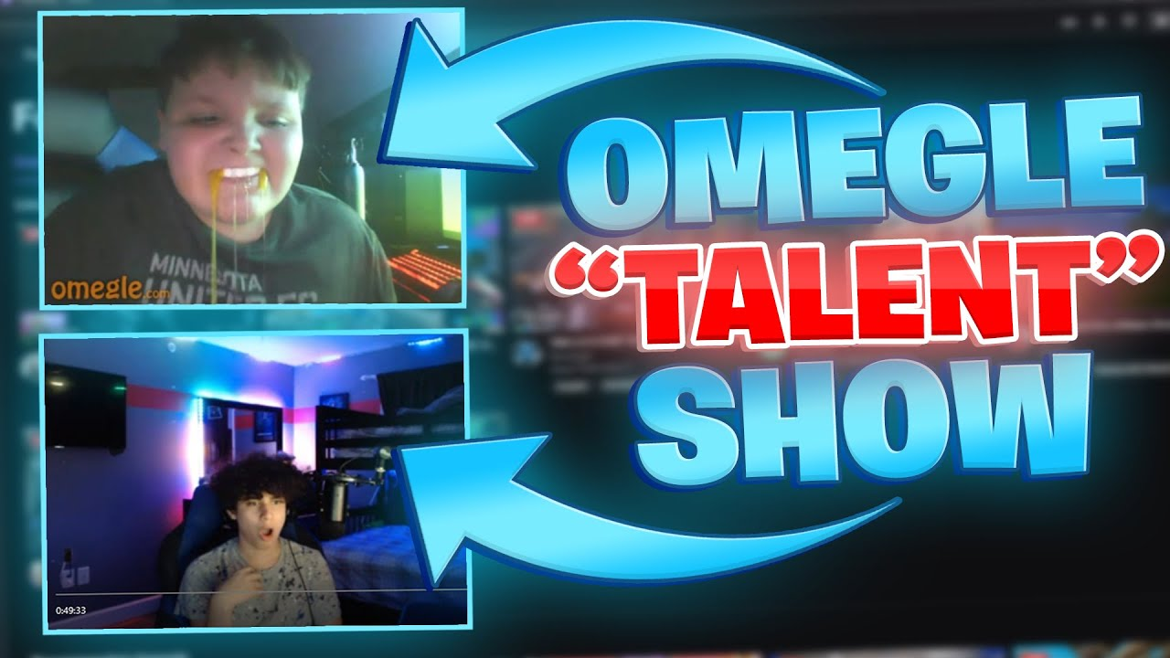 We hosted an Omegle Talent Show *Hilarious*