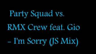 Party Squad vs. RMX Crew feat. Gio - I